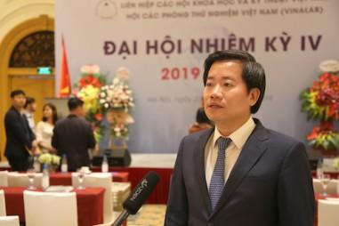 Phó Tổng cục trưởng Nguyễn Hoàng Linh đắc cử Chủ tịch Hội các Phòng thử nghiệm Việt Nam
