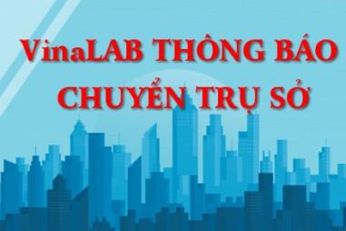 Thông báo thay đổi trụ sở Hội các Phòng thử nghiệm Việt Nam