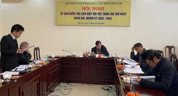 Hội nghị lần thứ nhất Ủy ban Kiểm tra Liên hiệp Hội Việt Nam nhiệm kỳ 2020-2025