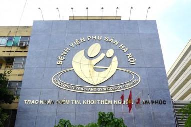 Bệnh viện Phụ sản Hà Nội - Không ngừng nỗ lực cho những sứ mệnh cao cả